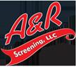 A&R Screening, LLC
