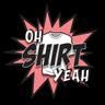 Oh Shirt Yeah